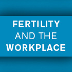 Genea blog Fertility and the workplace