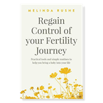 Melinda Rushe Regain control of your fertility book